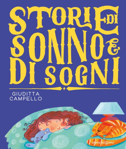 Storie di sonno e di sogni - Campello/Vagnozzi | Emme Edizioni | 9788867146727