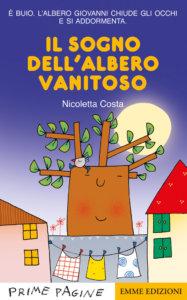 Il sogno dell'albero vanitoso - Costa | Emme Edizioni | 9788867146802