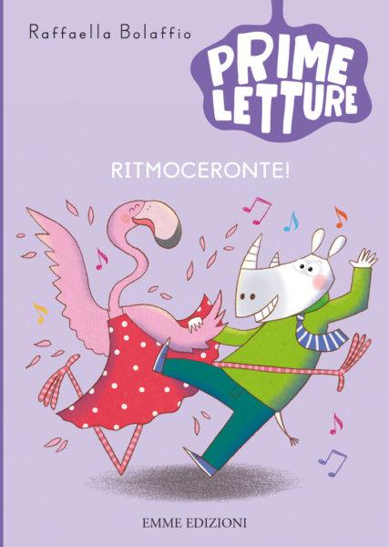 Ritmoceronte! - Bolaffio | Emme Edizioni | 9788867146840