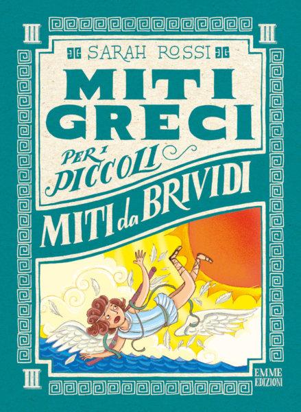 Miti da brividi - Rossi/Bongini | Emme Edizioni | 9788867146888