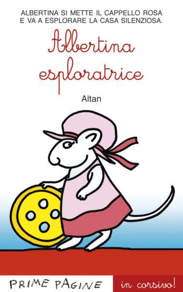 Albertina esploratrice - Altan in corsivo | Emme Edizioni | 9788860797681