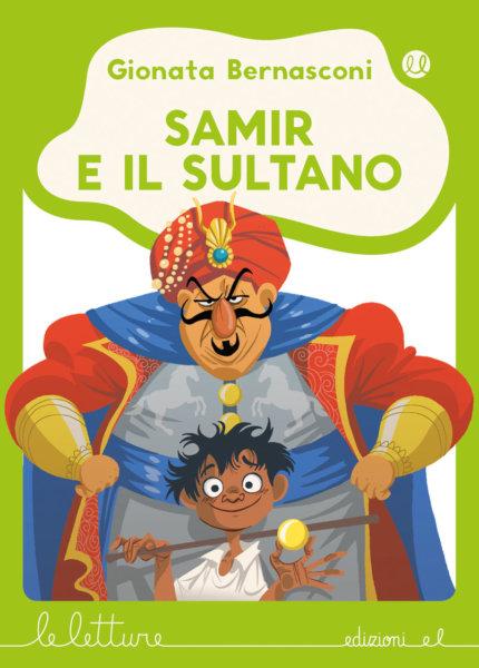 Samir e il Sultano - Bernasconi/Ferrario - V | Edizioni EL | 9788847735132