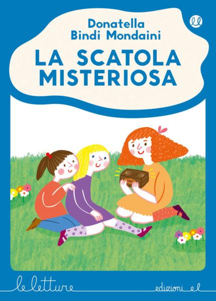 La scatola misteriosa - Bindi Mondaini/Faccioli - B | Edizioni EL | 9788847735149