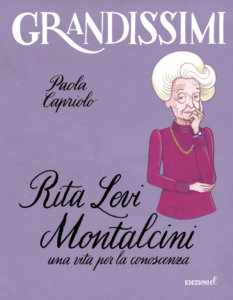 Rita Levi Montalcini, una vita per la conoscenza - Capriolo/Ruta | Edizioni EL | 9788847735170