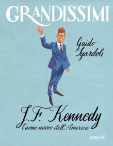 J.F. Kennedy, l'uomo nuovo dell'America