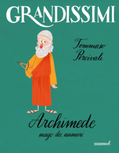 Archimede, mago dei numeri - Percivale/Castellani | Edizioni EL | 9788847735200