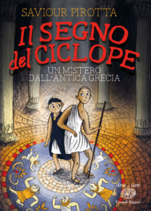 Il segno del ciclope - Un mistero dall'antica Grecia - Pirotta/Hartas | Einaudi Ragazzi | 9788866563938