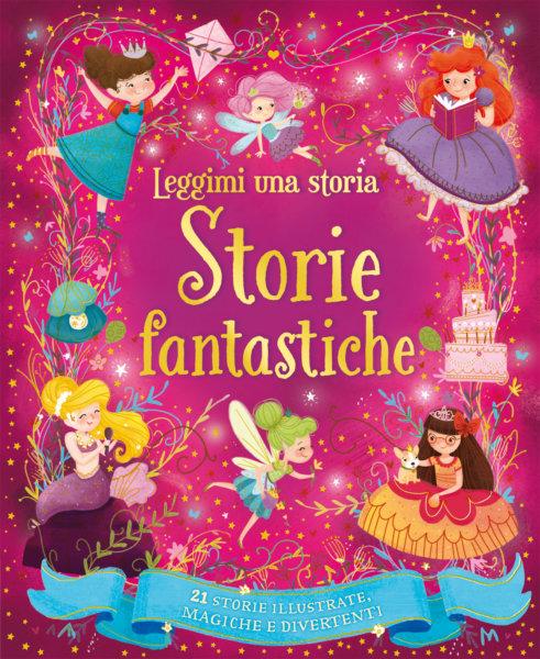 Leggimi una storia - Storie fantastiche | Emme Edizioni | 9788867146604