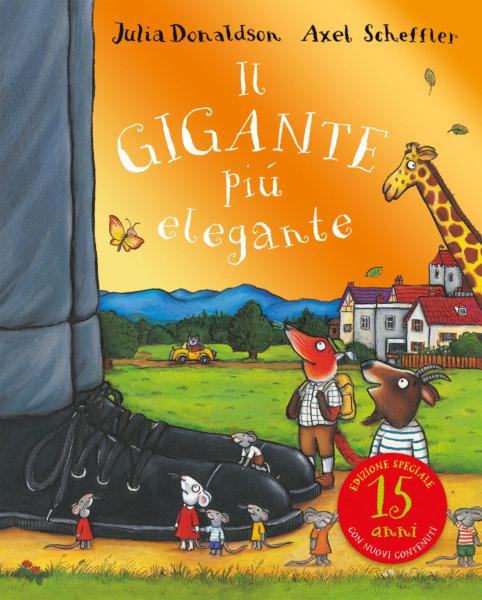 Il gigante più elegante - 15 anni - Donaldson/Scheffler | Emme Edizioni | 9788867146758