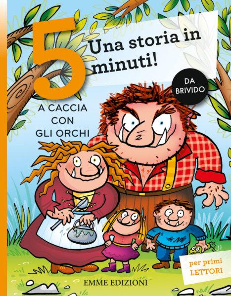 A caccia con gli orchi - Sillani | Emme Edizioni | 9788867146932