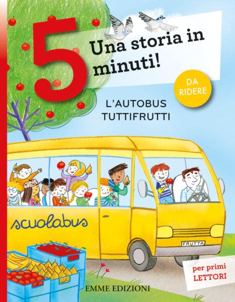 L'autobus Tuttifrutti - Bordiglioni/Mariani | Emme Edizioni | 9788867146956