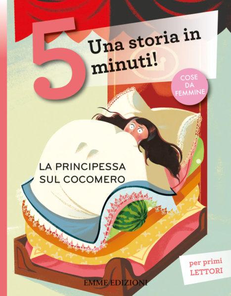La principessa sul cocomero - Bordiglioni/Nocentini | Emme Edizioni | 9788867146963