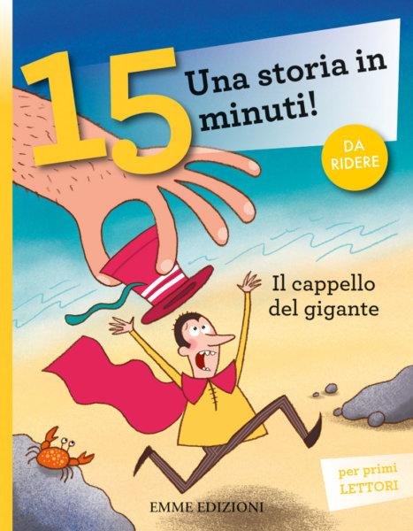 Il cappello del gigante - Bordiglioni/Bolaffio | Emme Edizioni | 9788867146987
