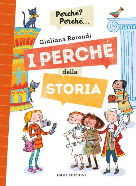 I perché della Storia - Rotondi/Guicciardini | Emme Edizioni | 9788867147007