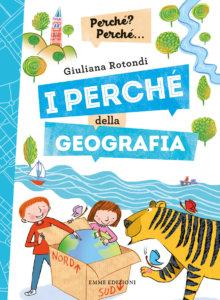 I perché della geografia - Rotondi/Guicciardini | Emme Edizioni | 9788867147014