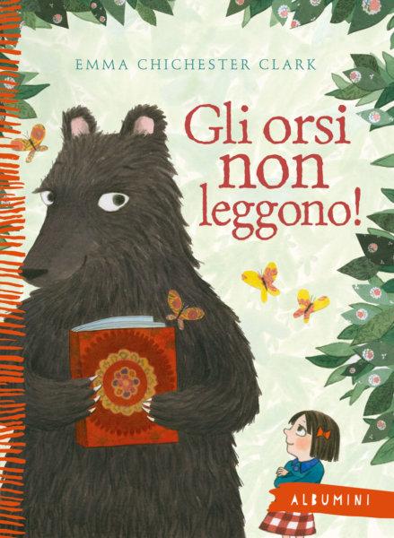 Gli orsi non leggono! - Chichester Clark | Emme Edizioni | 9788867147021