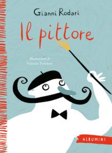 Il pittore - Rodari/Petrone | Emme Edizioni | 9788867147038