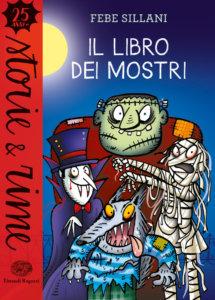 Il libro dei mostri - Sillani | Einaudi Ragazzi | 9788866564027