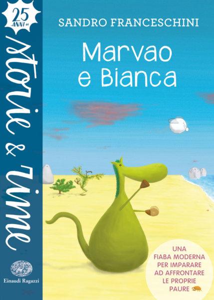 Marvao e Bianca - Franceschini | Einaudi Ragazzi | 9788866564034