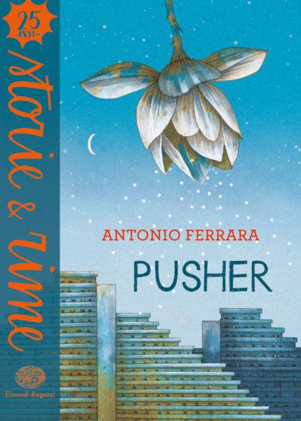Pusher - Ferrara | Einaudi Ragazzi | 9788866564041