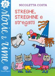Streghe, streghine e stregatti - Costa | Einaudi Ragazzi | 9788866564058