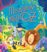 Il meraviglioso mago di Oz - Roncaglia-Bongini - Emme Edizioni - 9788867147120