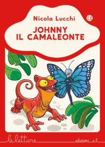 Johnny il camaleonte - Lucchi/Ferrario | Edizioni EL | 9788847735354