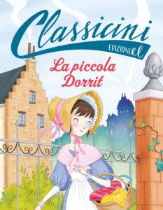 La piccola Dorrit - Vaccarino -Tedeschi - Edizioni EL  -9788847735309