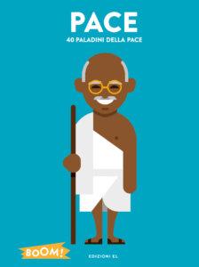 Pace - 40 paladini della pace - Mirza-Le Duo - Edizioni EL - 9788847735392