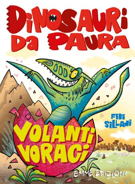 Volanti voraci - Sillani - Emme Edizioni - 9788867147168