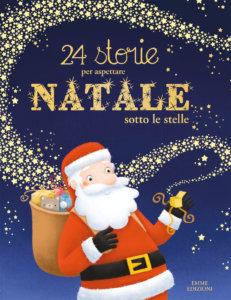 24 storie per aspettare Natale sotto le stelle - Dupin-Lescoat-Martins-B - Album illustrati - Emme Edizioni -9788867146574