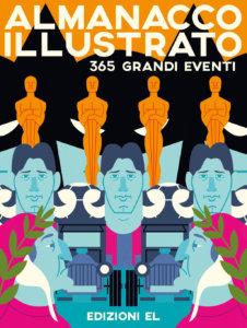 Almanacco illustrato - 365 grandi eventi - Hill/Costa | Edizioni EL | 9788847735408