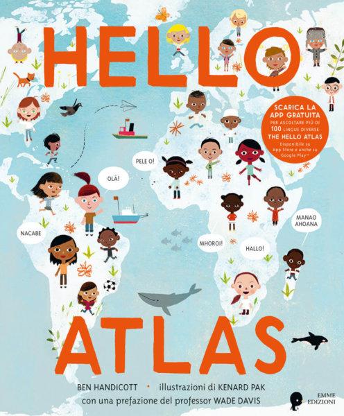 Hello Atlas - Handicott-Pak - Album illustrati - Emme Edizioni - 9788867147069