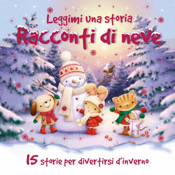 Leggimi una storia - Racconti di neve - AA.VV. - Album illustrati - Emme Edizioni - 9788867146642