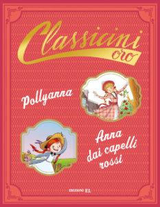 Pollyanna. Anna dai capelli rossi - Colloredo-Puricelli Guerra-Bongini - Classicini - Edizioni EL - 9788847735422