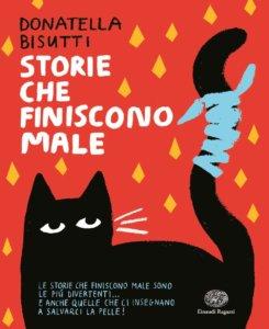 Storie che finiscono male - Bisutti-Marton  Einaudi Ragazzi - 9788866564249