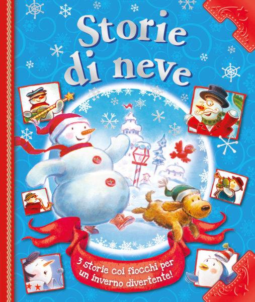 Storie di neve - AA.VV - Album illustrati - Emme Edizioni - 9788867146673