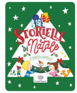 Storielle di Natale - Campello - Tedeschi - Varia  Einaudi Ragazzi -9788866564126