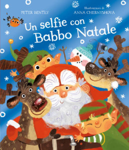 Un selfie con Babbo Natale - Bently-Chernyshova - Album illustrati - Emme Edizioni - 9788867147182