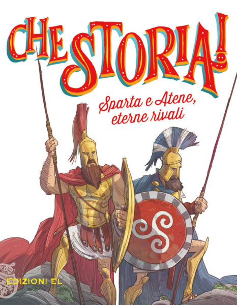 Sparta e Atene, eterne rivali - Sgardoli-Piana | Edizioni EL - 9788847735507