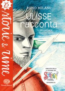Ulisse racconta - Milani-Mora - Storie e rime - Einaudi Ragazzi - 9788866564225