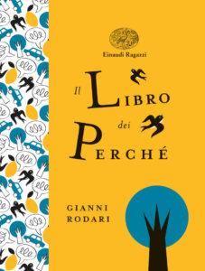 Il libro dei perché - Rodari/Orecchia | Einaudi Ragazzi
