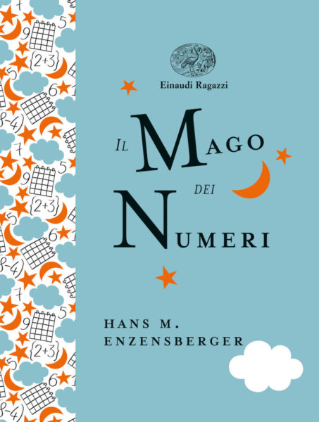 Il mago dei numeri - Enzensberger-Berner Rotraut - Einaudi Ragazzi - 9788866564362