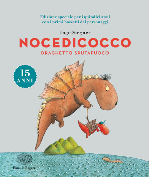 Nocedicocco Draghetto sputafuoco - 15 anni - Siegner  Varia - Einaudi Ragazzi - 9788866564355