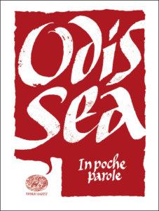 Odissea - Piumini (da Omero) - In poche parole - Einaudi Ragazzi - 9788866564294