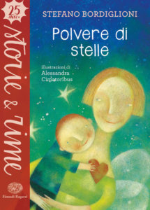 Polvere di stelle - Bordiglioni - Cimatoribus - Einaudi Ragazzi - 9788866564348