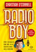 Radio Boy - O'Connell - Biddulph - Varia - Einaudi Ragazzi - 9788866564300