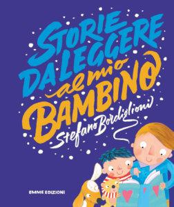Storie da leggere al mio bambino - Bordiglioni - Vagnozzi - Emme Edizioni - 9788867147281