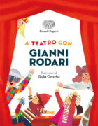 A teatro con Gianni Rodari - Rodari - Orecchia - Einaudi Ragazzi - 9788866564409