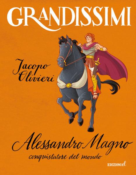 Alessandro Magno, conquistatore del mondo